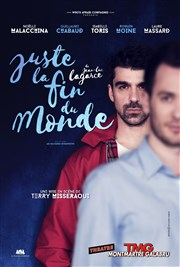 Juste La Fin Du Monde Theatre : juste, monde, theatre, Juste, Monde, Théâtre, Montmartre, Galabru, BilletReduc.com