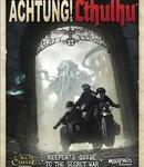 Achtung! Cthulhu Keeper's Guide to the Secret War (Call of Cthulhu 7e)
