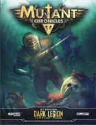 Dark Legion Campaign (Mutant Chronicles 3e)