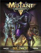 Dark Symmetry Campaign Book (Mutant Chronicles 3e)