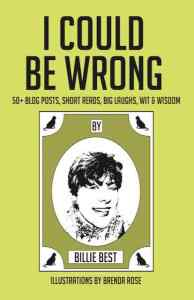 """I Could Be Wrong"" by Billie Best"