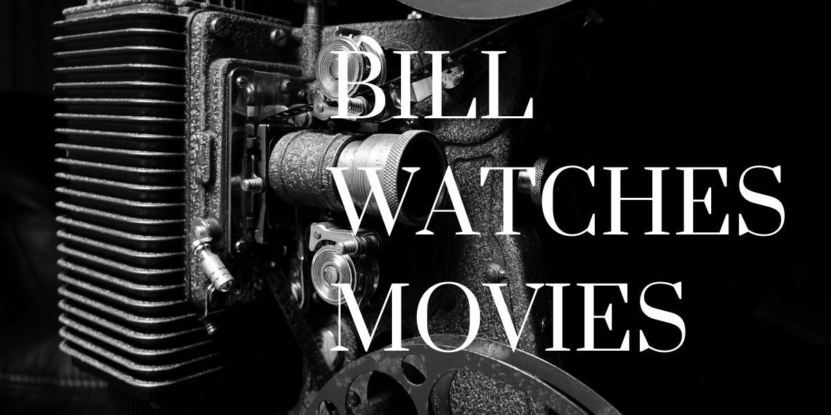 The logo for the Bill Watches Movies podcast. Come give it a listen!
