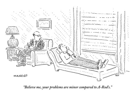 robert-mankoff-believe-me-your-problems-are-minor-compared-to-a-rod-s-new-yorker-cartoon
