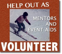We need both skier and non-skier volunteers.