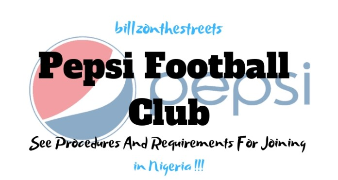How to Join Pepsi Football Academy
