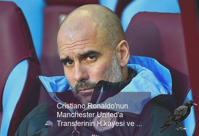 cristiano ronaldonun manchester uniteda transferinin hikayesi ve bilinmeyenleri 5 ndj7ywwb