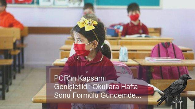 pcrin kapsami genisletildi okullara hafta sonu formulu gundemde 0 spemcxgf