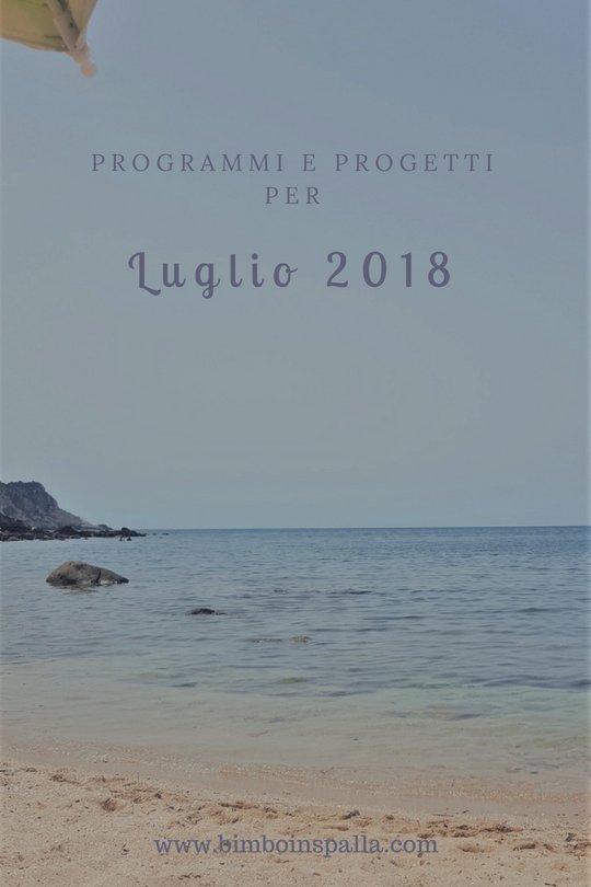 luglio 2018 cosa fare