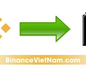 Hướng Dẫn Cách Rút Cryptocurrency Từ Sàn Binance Về Ví -