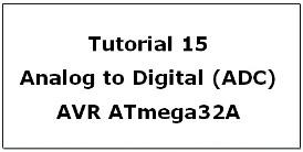 AVR ATmega32 Tutorials
