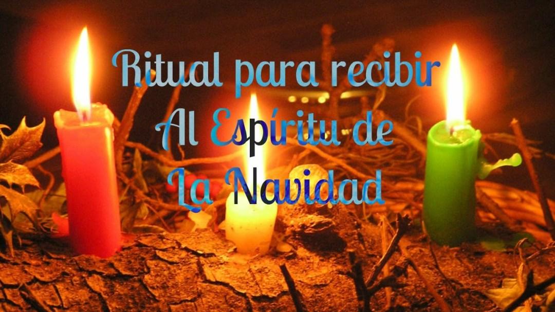 RITUAL DEL ESPIRITU DE LA NAVIDAD