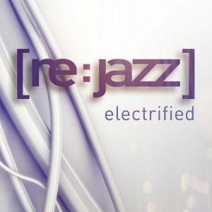 rejazz eletrified