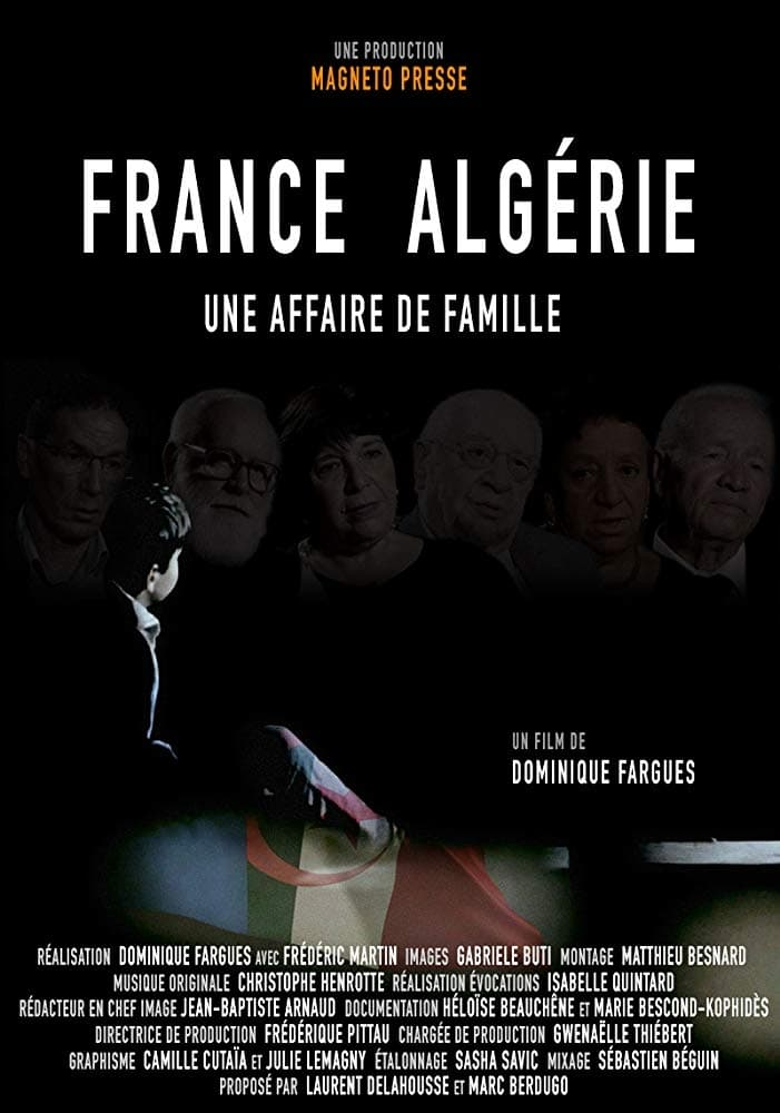 Une Histoire De Famille 2018 : histoire, famille, France, Algérie, Affaire, Famille, Movie, Streaming, Online, Watch