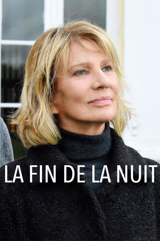 La Fin De La Nuit : French, Movie, Streaming, Online, Watch