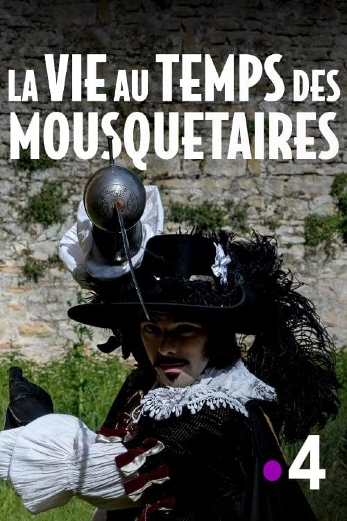 La Vie Au Temps Des Mousquetaires : temps, mousquetaires, Temps, Mousquetaires, French, Movie, Streaming, Online, Watch