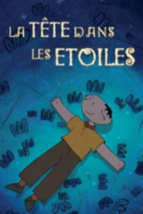 La Tete Dans Les Etoiles : etoiles, Tête, étoiles, Language, Movie, Streaming, Online, Watch
