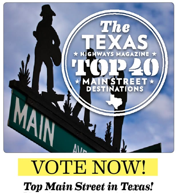 Your Vote: Main Street Destinations – Texas Highways