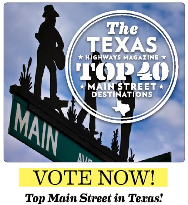 Your Vote: Main Street Destinations – Texas Highways