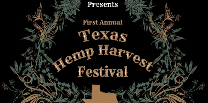 First Annual Texas Hemp Festival