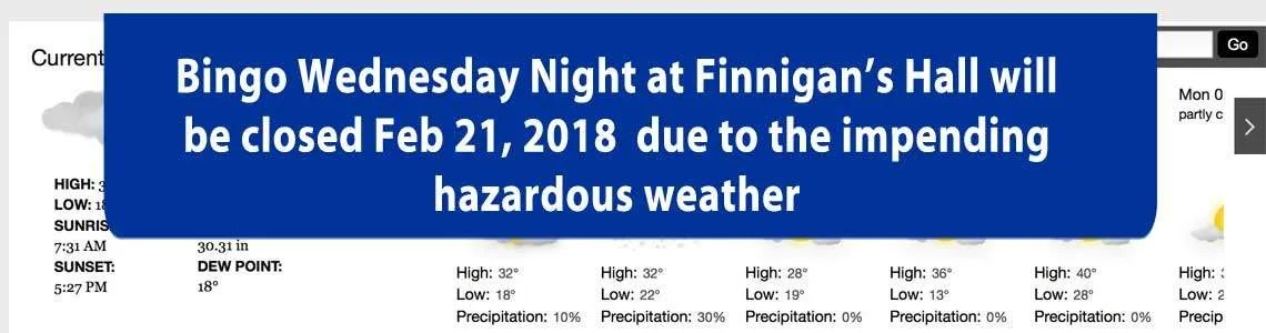 No bingo tonight due to Sleet, Snow, & Freezing Rain Feb 21, 2018