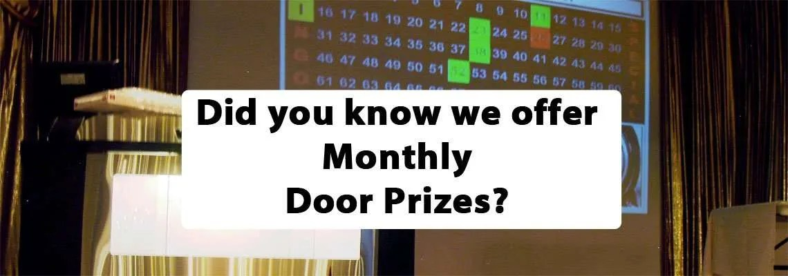 monthly door prizes at bingo Wednesday night kc