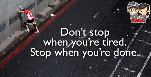 Don't-STOP-When-You-Are-Tired