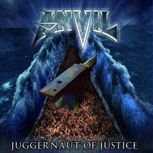 Kicking my arse: ANVIL – Juggernaut of Justice