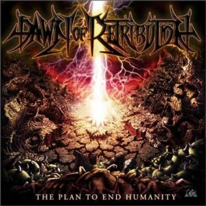 [Release Review] DAWN OF RETRIBUTION – The Plan to End Humanity (independent)