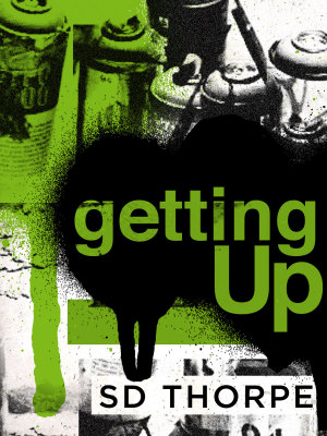 cover art for SD Thorpe's newest work, Getting Up.