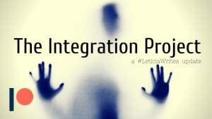 The Integration Project: Day 3 – Write. Just, write.