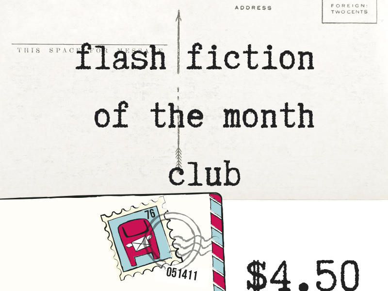 Flash Fiction of the Month club $4.50