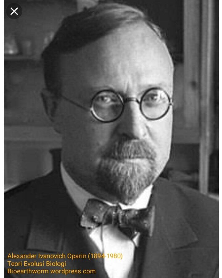 Teori Alexander Oparin : teori, alexander, oparin, Alexander, Ivanovich, Oparin, (Ilmuwan, Teori, Evolusi, Biologi), Bioearthworm