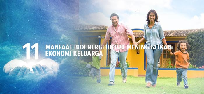 Manfaat Bioenergi untuk Meningkatkan EKONOMI keluarga