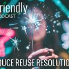 Reduce Reuse Resolutions