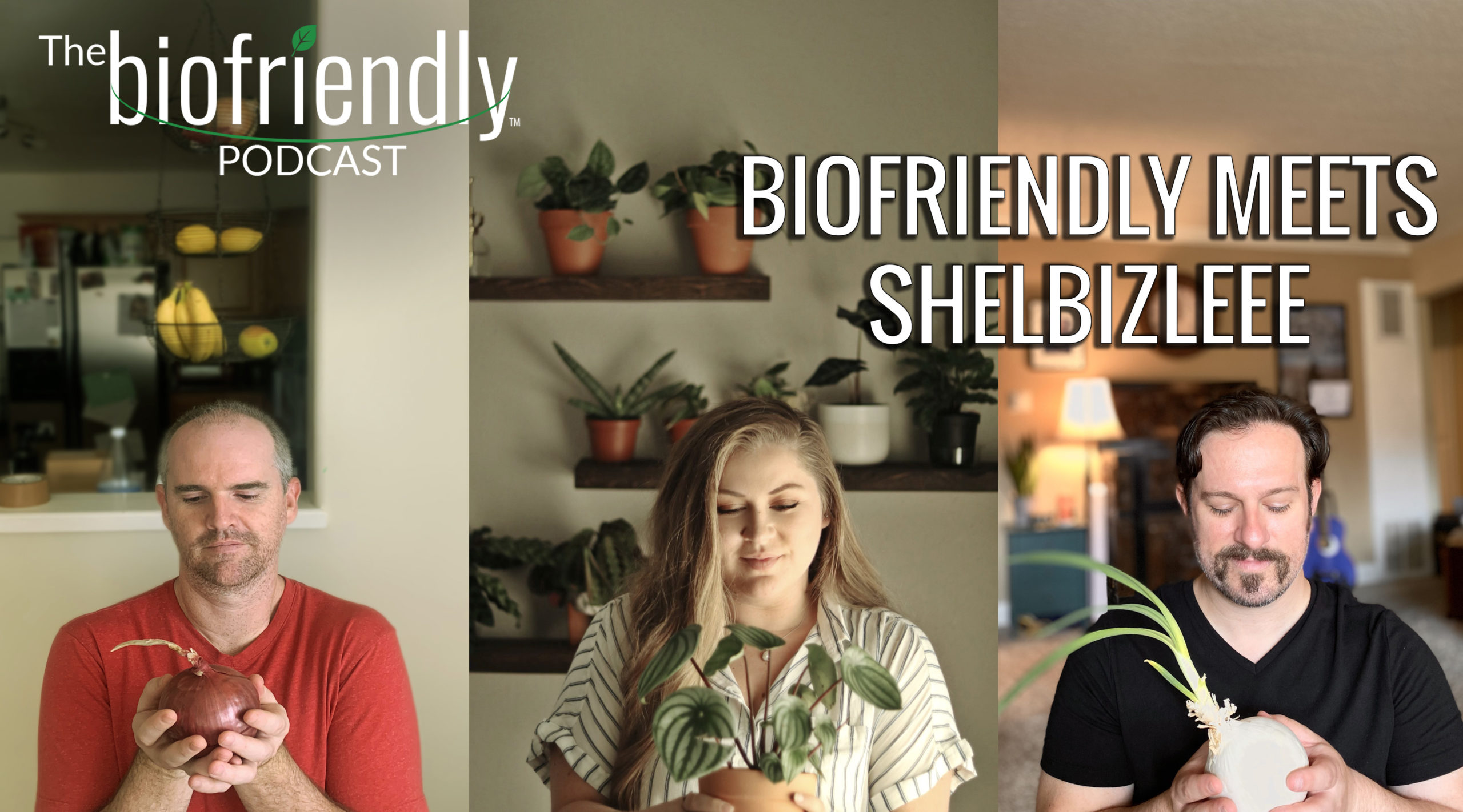 The Biofriendly Podcast - Episode 61 - Biofriendly Meets Shelbizleee