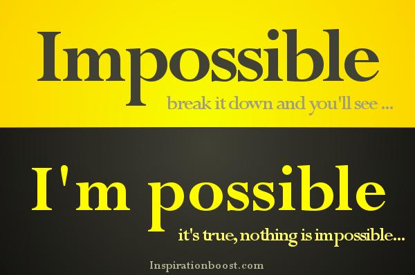 I'm Possible!!!