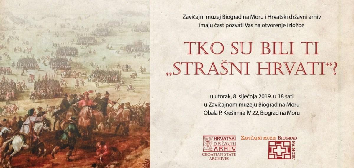 """Nova izložba u Zavičajnom muzeju Biograd na Moru: """"Tko su bili ti strašni Hrvati?"""""""