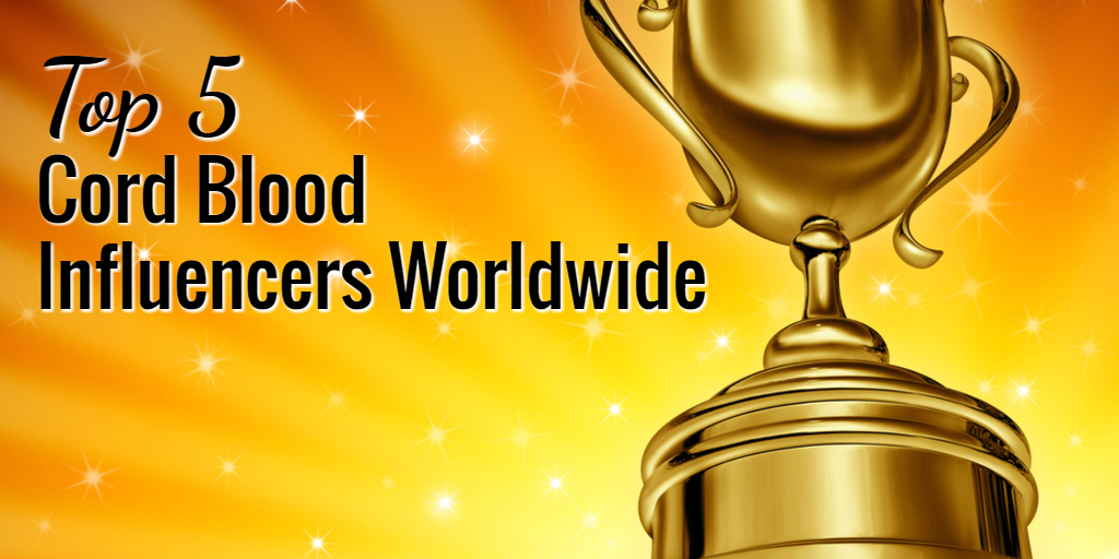 Top 5 Cord Blood Industry Influencers