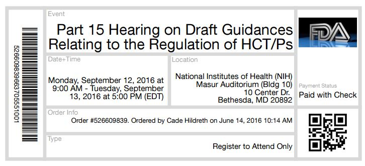 Part 15 Hearing on Draft Guidances Relating to the Regulation of Human Cells & Tissus - Sept 12-13, 2016