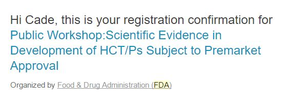 Public Workshop - Scientific Evidence in the Development of HCT/Ps Subject to Premarket Approval