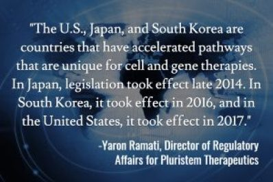 Accelerated Regulatory Pathways for Cell Therapies