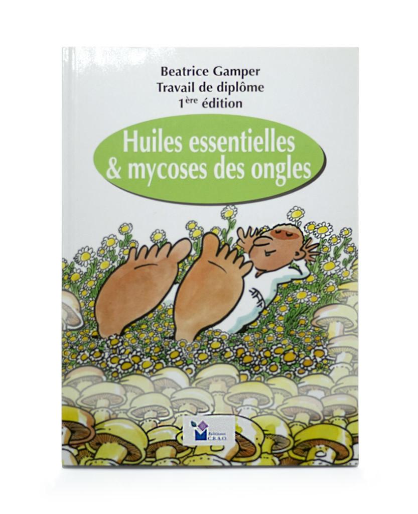 Huile Essentielle Mycose Ongle : huile, essentielle, mycose, ongle, Livre:, Huiles, Essentielles, Mycoses, Ongles, Laboratoires, Bioligo