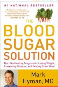 Blood Sugar Solution, Dr. Mark Hyman, MD
