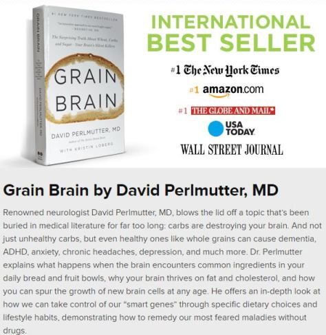 Grain Brain, by Dr. David Perlmutter, MD, Neurologist