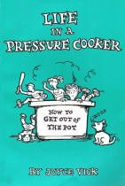 Book cover, Life In A Pressure Cooker