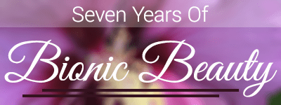 Bionic Beauty's 7 Year Anniversary