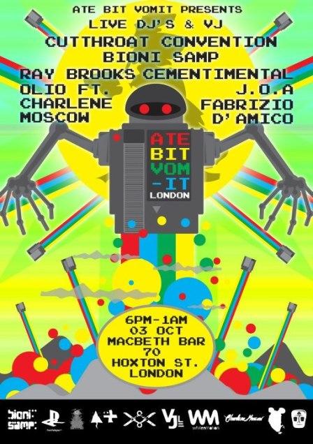 2012 – Bioni Samp guest DJ at Ate Bit Vomit 3, Macbeth, London