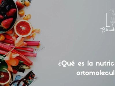 Qué es la nutrición ortomolecular-Bionutrición Ortomolecular
