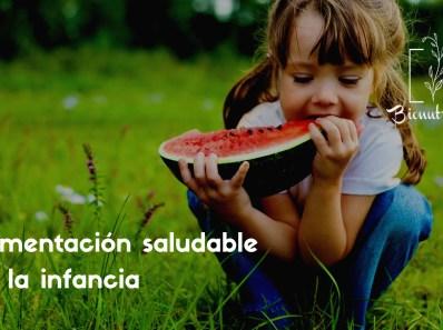 Alimentación saludable en la infancia-Bionutrición Ortomolecular