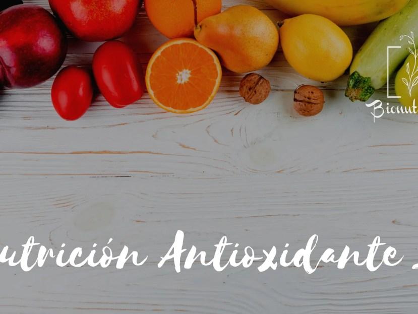 Nutricion Antioxidante 1- Bionutricion Ortomolecular